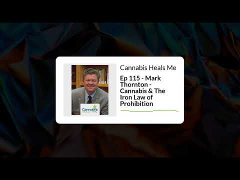 Cannabis & The Iron Law of Prohibition