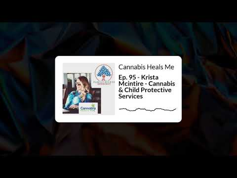 Cannabis & Child Protective Services
